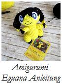 Eguana Amigurumi häkeln Anleitung