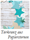 Anleitung Türkranz aus Papiersternen