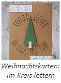 Anleitung Weihnachtskarten lettern Teil 3 - im Kreis lettering