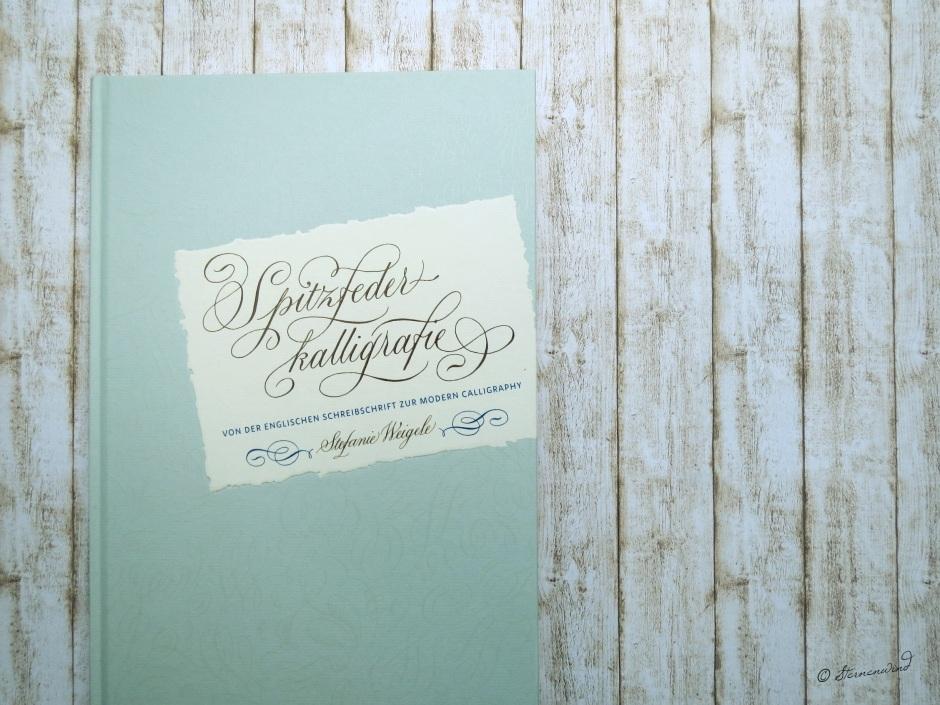 Taufspruch kalligrafieren - Buchempfehlung Spitzfederkalligrafie